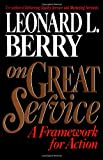img - for On Great Service: A Framework for Action book / textbook / text book
