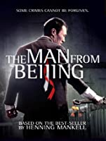 The Man From Beijing [HD]