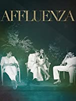 Affluenza (Watch Now While It's In Theaters) [HD]