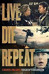 Live Die Repeat: Edge of Tomorrow (plus bonus features!)