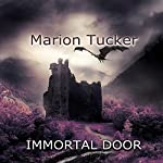 Immortal Door | Marion Tucker
