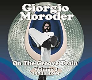 On the Groove Train Volume 2 (1974-1985)