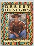 Desert Designs: 26 Knits by Aboriginal Artists