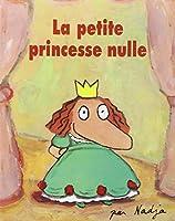La petite princesse nulle