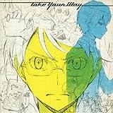 Take Your Way 【初回限定盤 CD+DVD】