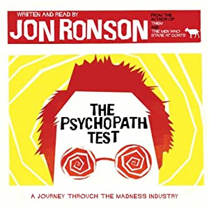 The Psychopath Test | [Jon Ronson]
