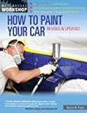 How to Paint Your Car: Revised & Updated