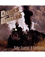 Side Tracks And Smokers