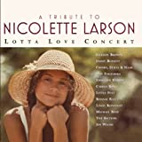 A Tribute To Nicolette Larson: Lotta Love Concert