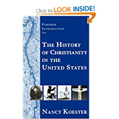 Fortress Introduction to the History of Christianity in the United States by Nancy Koester