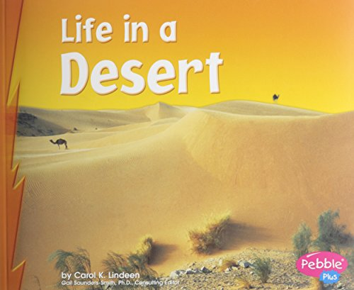 Life in a Desert (Living in a Biome)