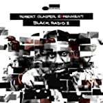 Black Radio, Volume 2 [VINYL]