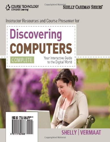 Discovering Computers, Complete: Your Interactive Guide...