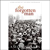 The Forgotten Man | [Amity Shlaes]