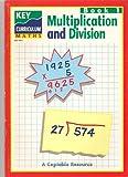 Key Curriculum Maths: Multiplication and Division Bk. 1 (Key Curriculum Maths)