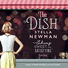 The Dish (       UNABRIDGED) by Stella Newman Narrated by Imogen Church