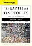 img - for Cengage Advantage Books: The Earth and Its Peoples, Volume II: Since 1500: A Global History book / textbook / text book