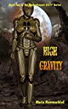 High Gravity: Embarkment 2577 (Volume 2)
