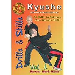 Kyusho Drills (31 Drills to Enhance Your Pressure Point Skills) Vol. 1