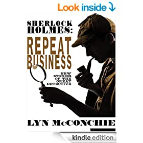 Sherlock Holmes: Repeat Business: New Stories of the Great Detective