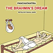 The Brahmin's Dream Audiobook by Rahul Garg Narrated by Dhruv Garg