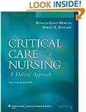 Critical Care Nursing: A Holistic Approach (Critical Care Nursing: A Holistic Approach (Hudak))