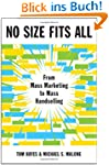 No Size Fits All: From Mass Marketing...