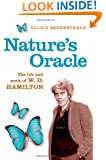 Nature's Oracle: The Life and Work of W. D. Hamilton