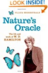 Nature's Oracle: A Life of W.D.Hamilton