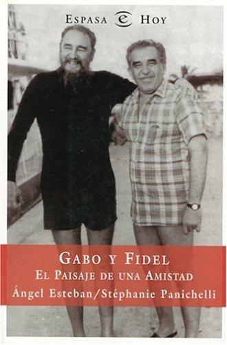 Gabo Y Fidel