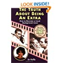 The Truth About Being an Extra: How to Become a Good Background Actor