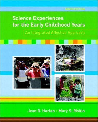 Science Experiences for the Early Childhood Years: An...