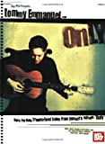 img - for Mel Bay Tommy Emmanuel: Only--Note for Note Transcribed Solos from Tommy's album