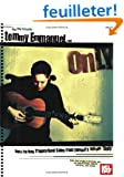 "Tommy Emmanuel Only: Note for Note Transcribed Solos from Tommy's Album ""Only"""