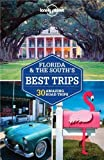 Florida & the South's Best Trips - 2ed - Anglais