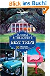 Florida & the South's Best Trips (Lon...