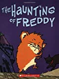 The Haunting of Freddy: Book Four In The Golden Hamster Saga (0439531608) by Reiche, Dietlof