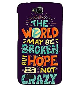 PRINTSHOPPII QUOTES Back Case Cover for Huawei Honor Holly::Honor Holly