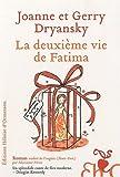 La Deuxième Vie de Fatima par  Joanne et Gerry Dryansky