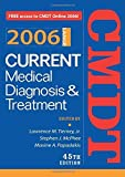 img - for Current Medical Diagnosis & Treatment, 2006 (Current Medical Diagnosis and Treatment) by Lawrence M. Tierney (2005-10-19) book / textbook / text book