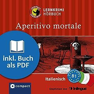 Aperitivo Mortale (Compact Lernkrimi Hörbuch) Hörbuch