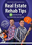 img - for Real Estate Rehab Tips: 47 practical tips to maximize your profit (master the game - real estate) book / textbook / text book