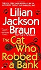 The Cat Who Robbed a Bank [Mass Market Paperback]