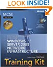 MCSE Self-Paced Training Kit (Exam 70-293): Planning and Maintaining a Microsoft� Windows Server� 2003 Network Infrastructure: Planning and ... Windows Server 2003 Network Infrastructure