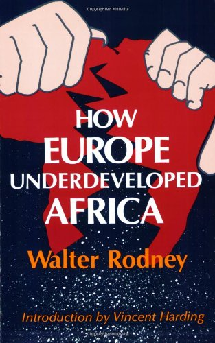 How Europe Underdeveloped Africa: Walter Rodney, Vincent Harding: 9780882580968: Amazon.com: Books