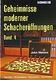 Geheimnisse Moderner Schacheroffnungen Band 4