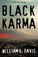 Black Karma (Mike Gage Thrillers) (Volume 2)
