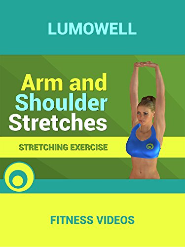 Arm and Shoulder Stretches