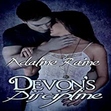 Devon's Discipline (       UNABRIDGED) by Adaline Raine Narrated by Wen Ross