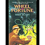 Wheel of Fortuneby Roger Zelazny